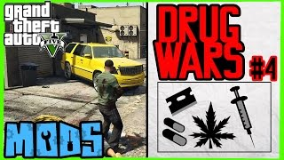 GTA 5 MODS: NEW DRUG WARS Single player missions Video Gameplay Part 4