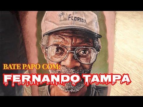 Bate papo com FERNANDO TAMPA (REALISMO TATTOO)