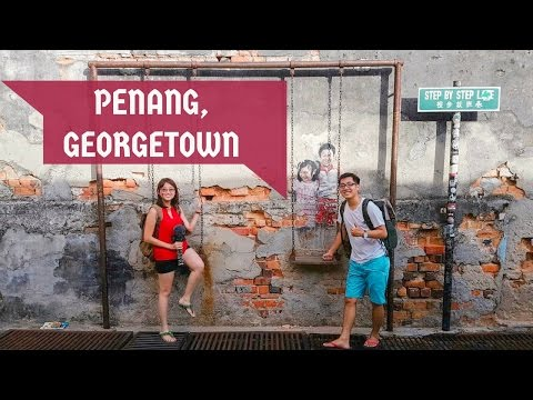 THE BEST WAY TO EXPLORE PENANG - GEORGETOWN (INC FOODS & ATTRACTIONS) │ TRAILER