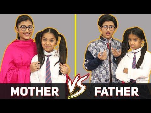 Mother Vs. Father | SAMREEN ALI