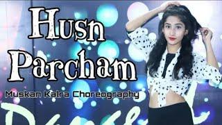 Husn Parcham | ZERO | Shahrukh Khan| Katrina Kaif | Heels Dance Choreography | By Muskan Kalra