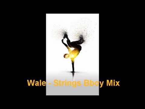 Bboy song Wale - Strings