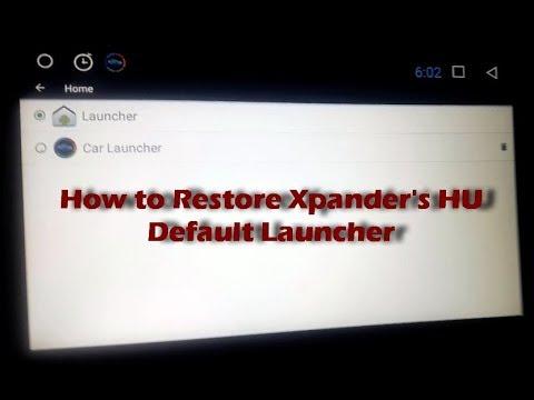 How to Restore Xpander's Head Unit Dafault Launcher
