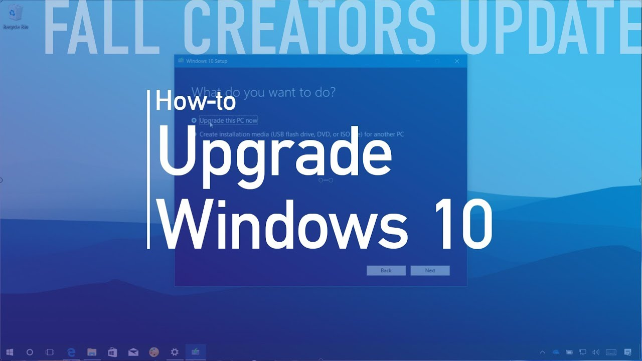 Windows 10 pro review should you upgrade youtube - Windows 10 Fall Creators Update Upgrade Process