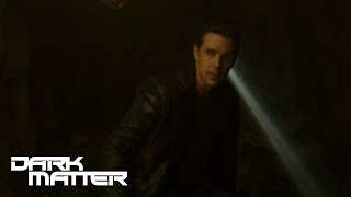 DARK MATTER | 'I'm Through' from Episode 205 | SYFY