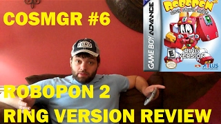 Robopon 2 Ring Version GBA Review (C.O.S.M.G.R. #6)