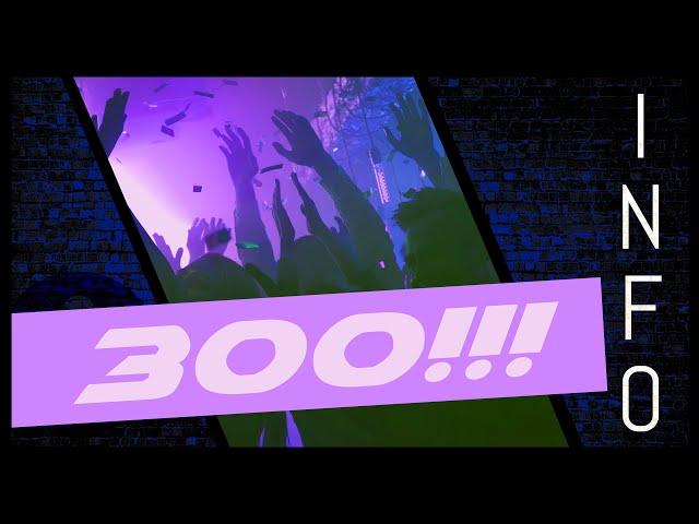 VIELEN DANK! Die 300 sind geknackt!