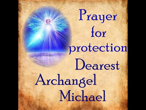 Archangel Michael prayer for protection - YouTube