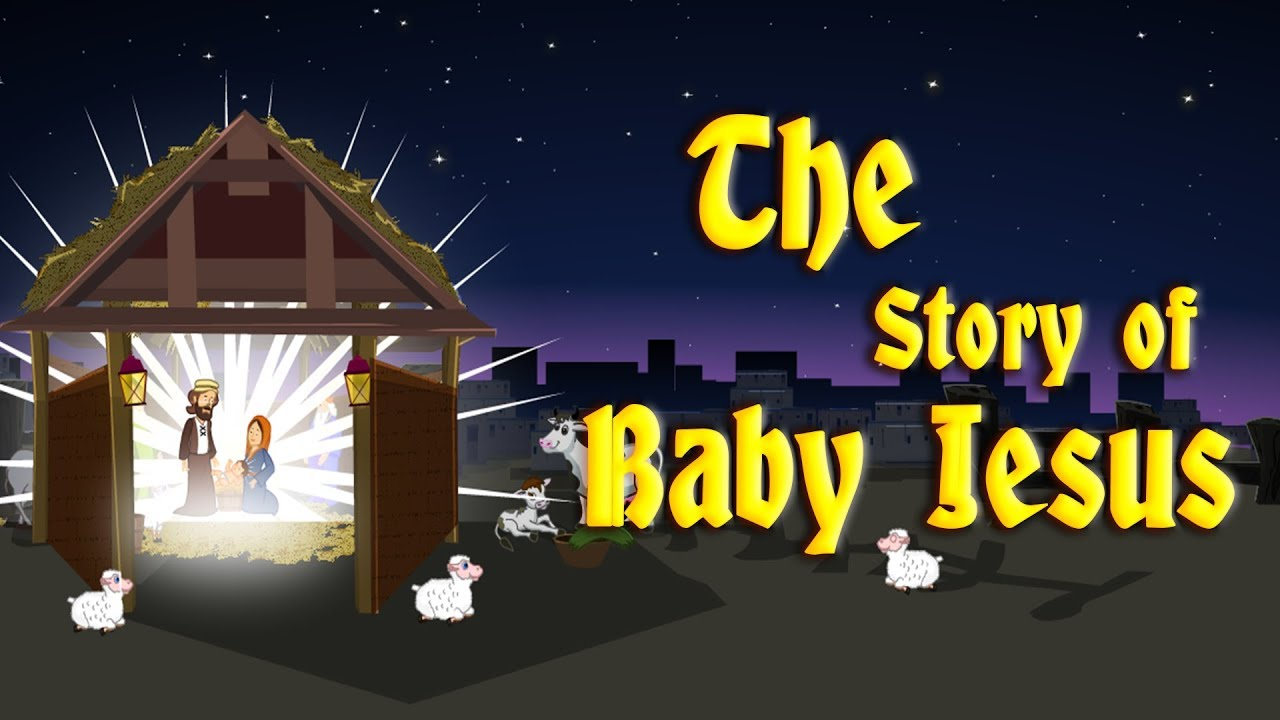 The Story of Baby Jesus | Christmas Stories for Kids | Edewcate ...