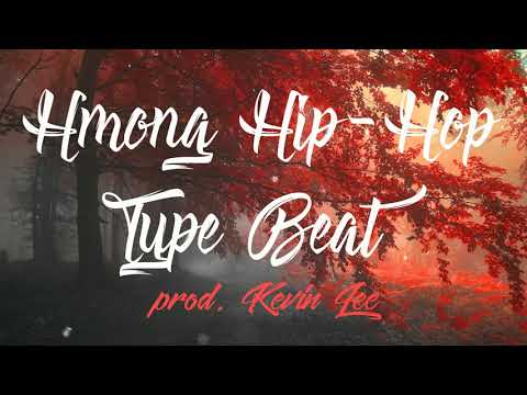|FREE| Hmong Hip Hop Type Beat - prod. Kevin Lee