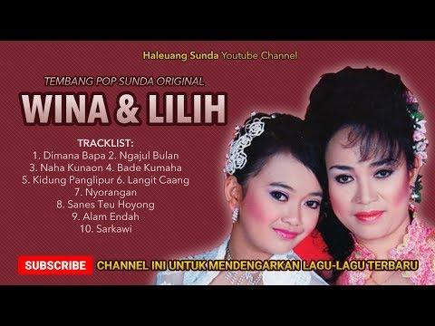 Pop Sunda Wina dan Lilih Album Dimana Bapa - Pop Sunda Original Super Enak