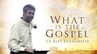 What is the Gospel - Paul Washer