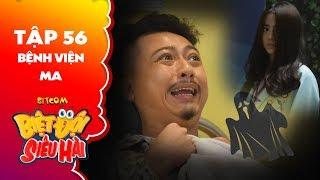 """Biệt đội siêu hài   tập 56 -Tiểu phẩm: Thiên Nga hoá ma hù Hứa Minh Đạt """"sợ run người"""""""