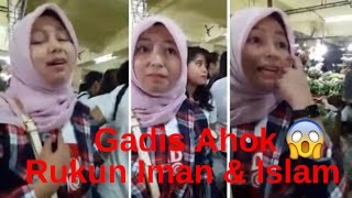 "Heboh CURIGA Kenakan ""JILBAB"" GADIS AHOK (Ela) Ditest Pedagang Untuk Menyebutkan Rukun Iman & Islam"