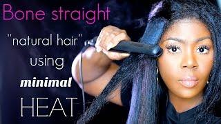 How to get BONE STRAIGHT ''NATURAL'' hair using minimal heat