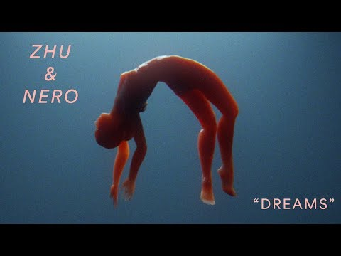 "ZHU & NERO - ""Dreams"" (Official Music Video)"