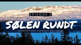 SØLEN RUNDT | EPISODE 3