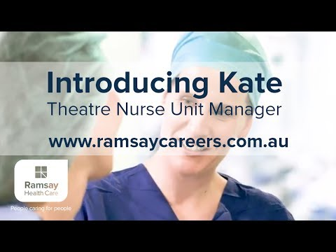 Introducing Kate - Theatre Nurse Unit Manager With Ramsay Health Care
