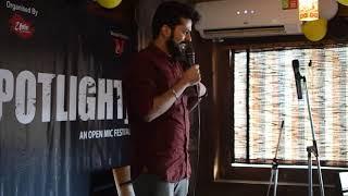SPOTLIGHT - An Open Mic Festival (Performer - 12 Snehil Rawat - Stand up Comedy)