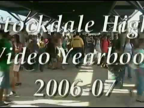 Stockdale High School 2007 Video Yearbook