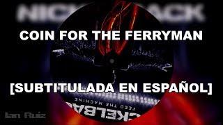 Скачать Nickelback Coin For The Ferryman Subtitulada En Español HD