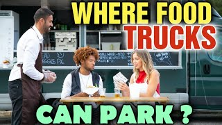 How Much Does it Cost to Park a Food truck [ Where Can I Store my Food Truck] parking permits