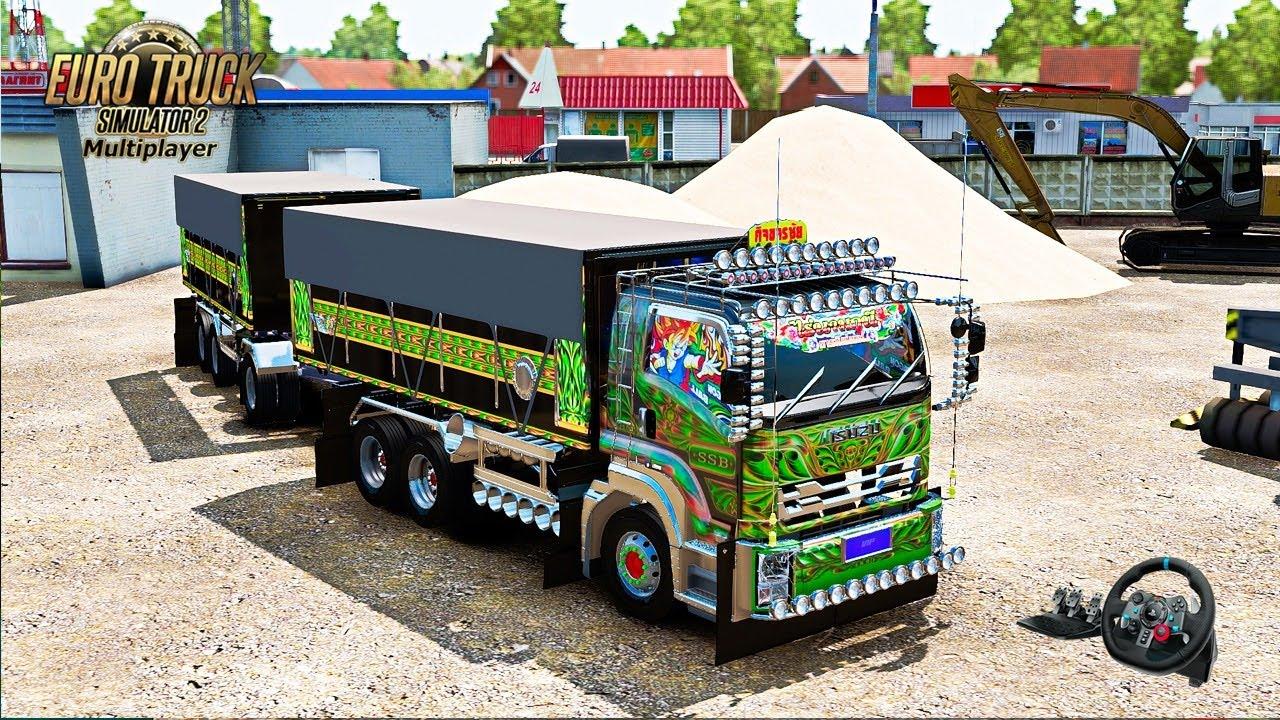 🔴 บรรทุกลายไทย ขนทรายสร้างตึก ISUZU - Euro Truck Simulator 2 #197