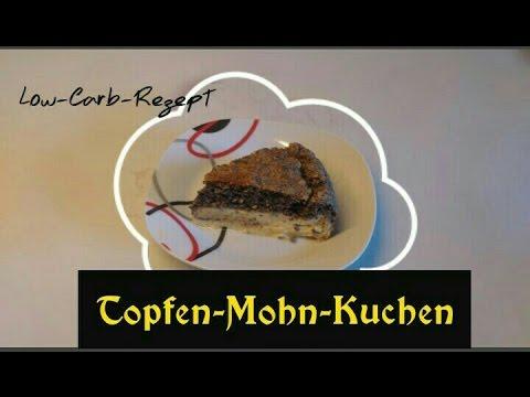 Topfen Mohn Kuchen Low Carb Rezept Youtube