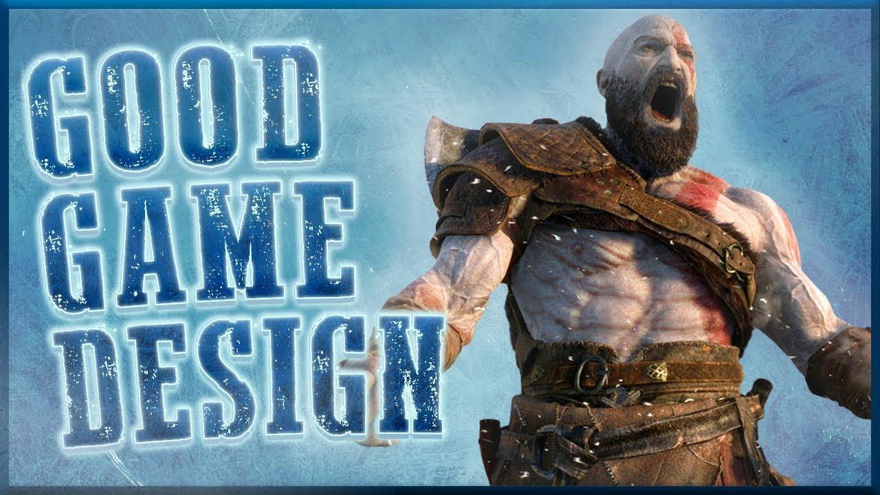 Good Game Design - God of War (PS4)