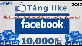 Cách Hack Like Facebook Miễn Phí Trên Điện Thoại Mới Nhất 2020 1 Click 200 Like