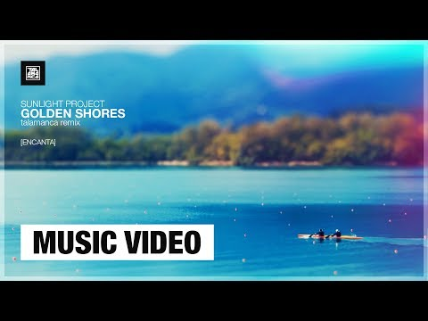 Sunlight Project - Golden Shores (Talamanca Remix) [Music Video]