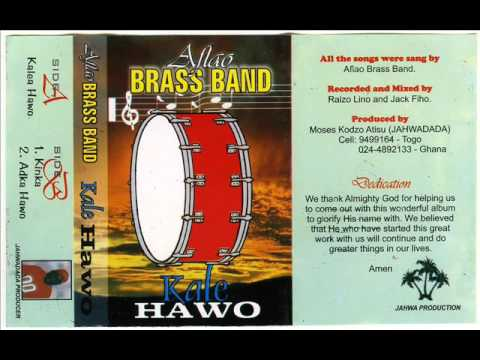 Aflao Brass Band -  Kale hawo