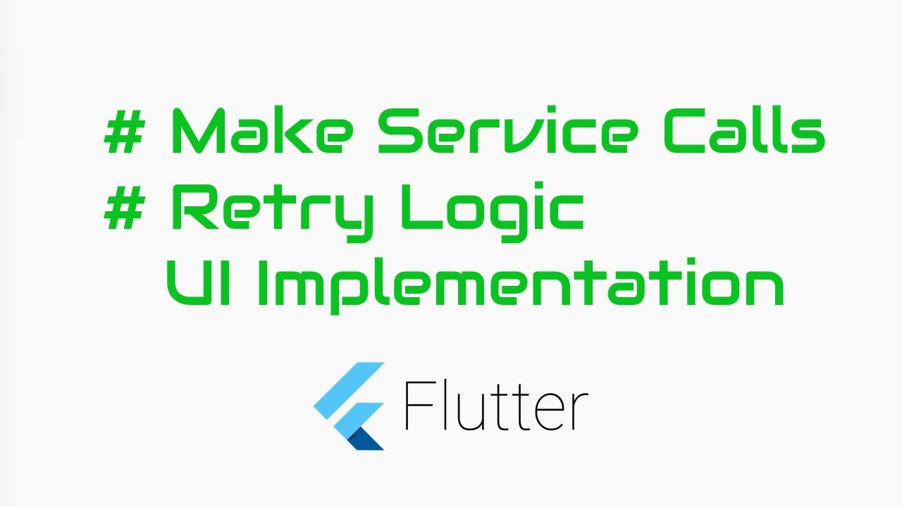 Service Call in Flutter with Retry Button, Catch Network failures