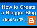 How to Create a Blogger Blog Tutorial in Telugu