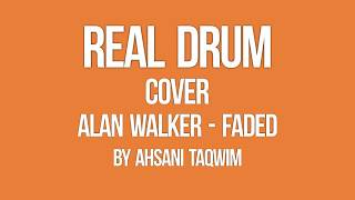 Gambar cover Alan Walker   Faded  Real Drum Cover by Ahsani  PlanetLagu com