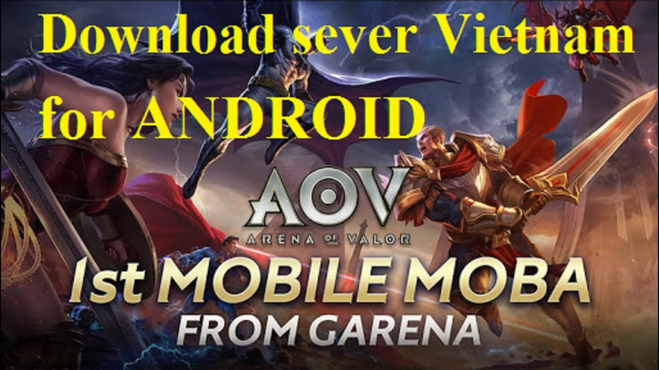 Download Garena AOV - Arena of Valor Vietnam for Android