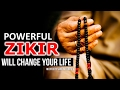 This POWERFUL ZIKIR Will Change Your Life Insha Allah ᴴᴰ