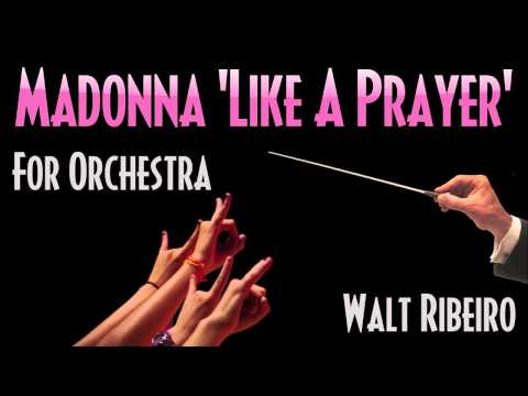 Madonna 'Like A Prayer' For Orchestra