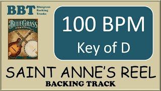 Saint Anne's Reel - bluegrass backing track