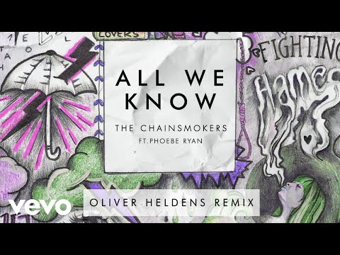 The Chainsmokers - All We Know ft. Phoebe Ryan (Oliver Heldens Remix Audio)