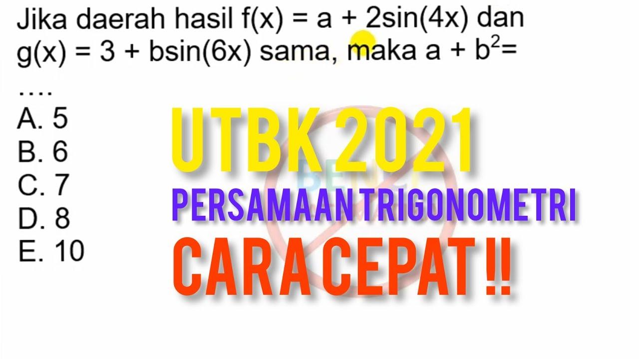 Cara Cepat Pembahasan Matematika Saintek 2021 UTBK trigonometri