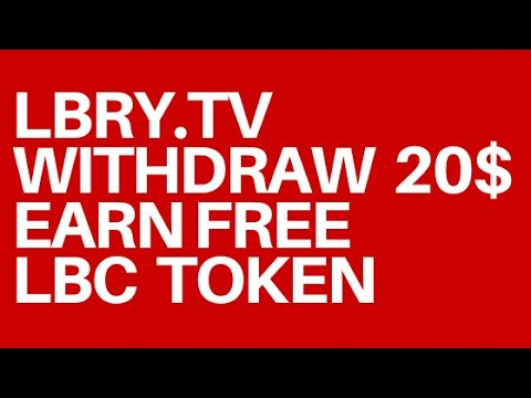 LBRY.TV - Вывел 20$ / Зарабатывайте LBC Token Free / Криптовалюта бесплатно / Crypto Free