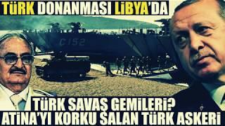 Türk donanması Libya'da artık her şey...