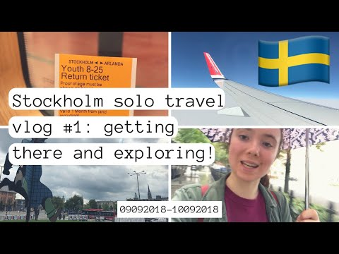 STOCKHOLM, SWEDEN vlog 2018 (my first ever solo trip!!) | #1: getting there and exploring!