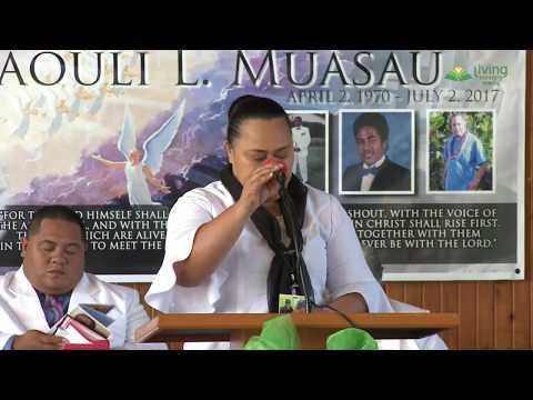 Elder Viliamu Muasau | Sauniga Faai'u o le Falelauasiga | July 13, 2017