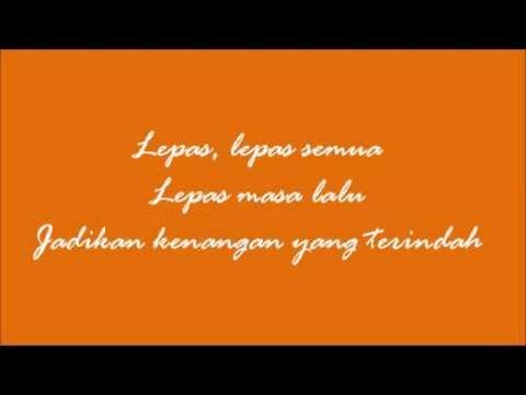 Radja - Lepas Masa Laluku (w lyric) [HQ]