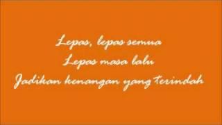 [3.85 MB] Radja - Lepas Masa Laluku (w lyric) [HQ]