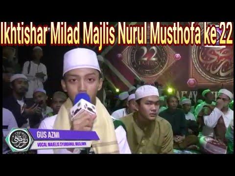 Ikhtishar Milad Majlis Nurul Musthofa ke 22