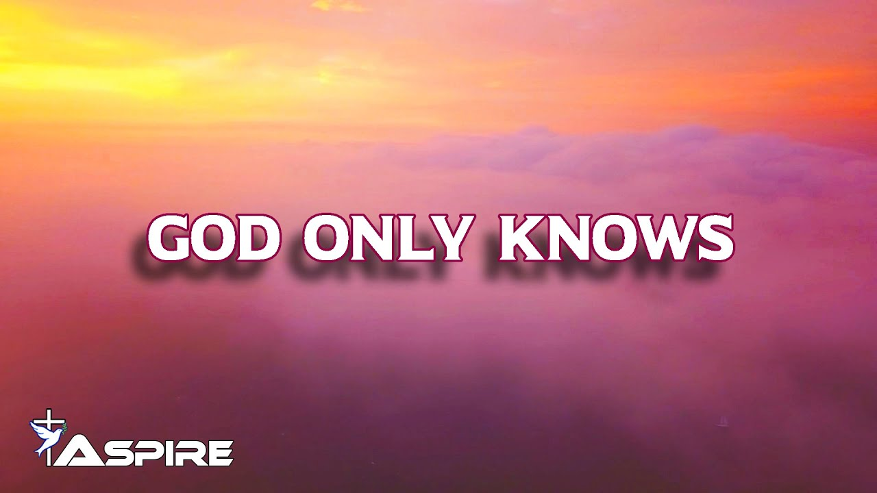 God Only Knows (lyrics) ~ for KING & COUNTRY - YouTube