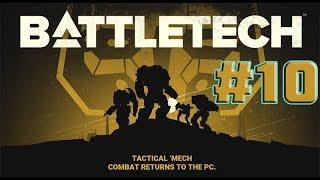 BATTLETECH. Боевые роботы! #10